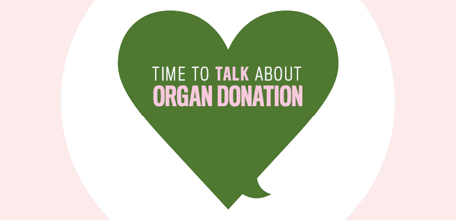 """Time to Talk about Organ Donation"" written on a green heart"