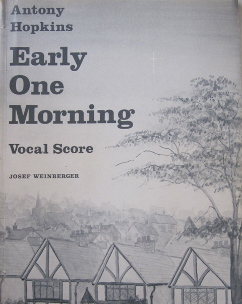 Early One Morning vocal score written for the WI by Antony Hopkins