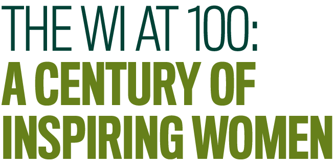 The WI at 100: A century of inspiring women